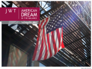 JWT + American Dream in the Balance - JWT Worldwide