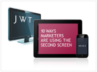 JWT + 10 Ways Marketers Are Using the Second Screen - JWT Worldwide