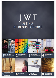 J. Walter Thompson MENA + J. Walter Thompson MENA 8 Trends for 2013 - J. Walter Thompson MEA
