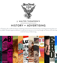 As J. Walter Thompson celebrates its 150th anniversary, join us on a trip through our history.