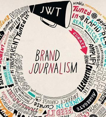 JWT + What is JWT Brand Journalism? - JWT New York