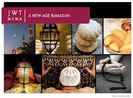 J. Walter Thompson MENA + A New Age Ramadan - J. Walter Thompson MEA