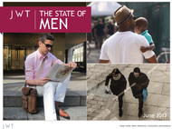 JWT + The State of Men - JWT Worldwide