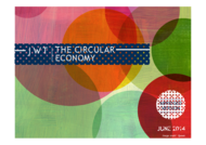 J. Walter Thompson Intelligence + The Circular Economy - J. Walter Thompson Worldwide