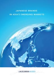 J. Walter Thompson + Japanese Brands in Asia's Emerging Markets - J. Walter Thompson Asia Pacific