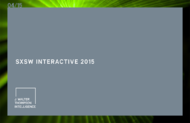 J. Walter Thompson Intelligence + SXSW Interactive 2015 - J. Walter Thompson Worldwide